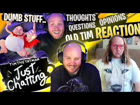 TIMTHETATMAN REACTS TO HIS 7 YEAR OLD VLOG + MORE - JUST CHATTING