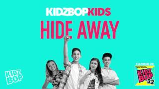 KIDZ BOP Kids - Hide Away (KIDZ BOP 32)