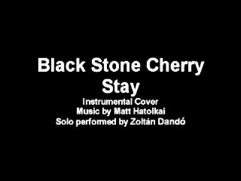 Black Stone Cherry - Stay (Instrumental cover)
