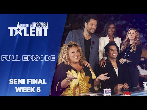 France's Got Talent - Semi finale- Week 6  - FULL EPISODE