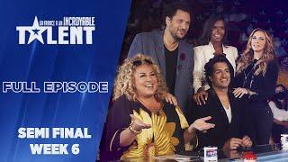 France's Got Talent - Semi Finale- Week 6 - FULL EPISODE