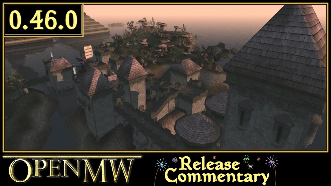 OpenMW 0.46.0 Release Commentary
