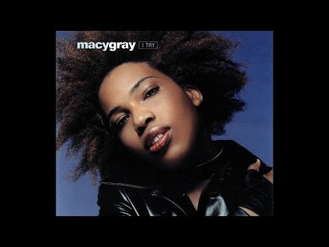 Macy Gray - I Try - 1999 - HQ - HD - Audio