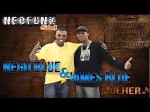 Nego Blue E James Blue Mulher