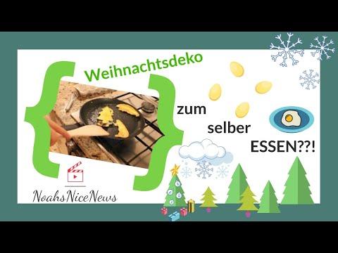 Ups Noah Mein Erstes Video Und Essbare Weihnachtsdeko Youtube