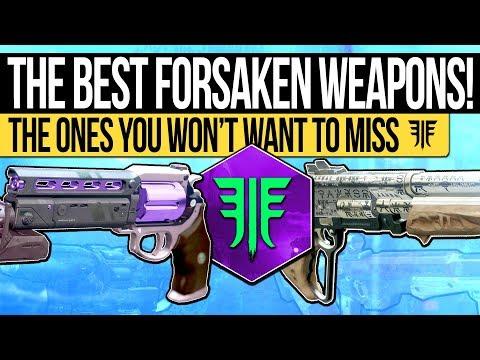 Destiny 2 | Ten UNMISSABLE Forsaken Weapons! - Best DLC Weapons & Ones You DON'T Want to Miss!