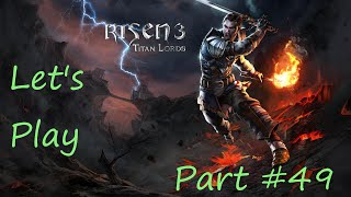 Video Let's Play Risen 3 Titan Lords Part 49 download MP3, 3GP, MP4, WEBM, AVI, FLV Juni 2018