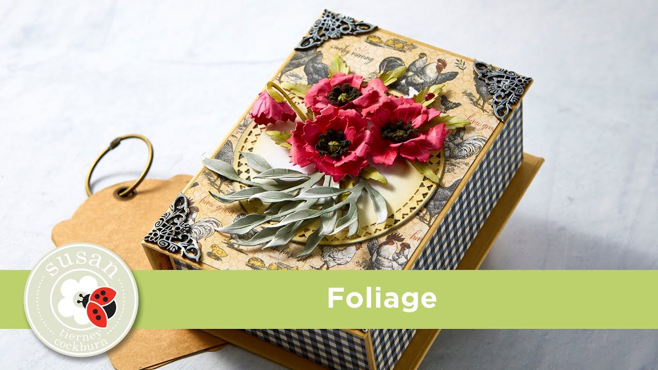 Spellbinders Foliage from Susan's Autumn Flora by Susan Tierney-Cockburn How-To