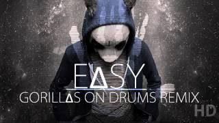 CRO - EASY (GORILLAS ON DRUMS REMIX)