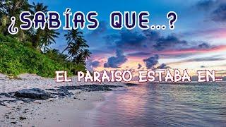 ¿Dónde estaba el paraíso?