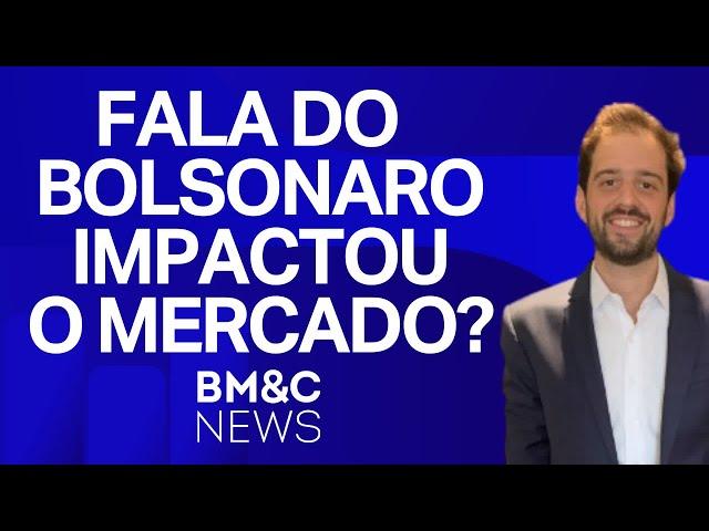 Discurso de Jair Bolsonaro deixou o mercado otimista?