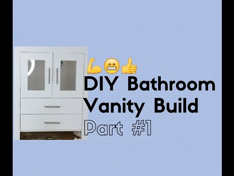 How to Build a Bathroom Vanity  Part 1