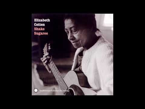 Elizabeth Cotten - Volume 2: Shake Sugaree (1966)
