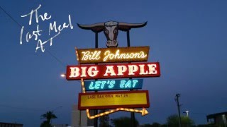 Bill Johnson's Big Apple (The Last Meal)