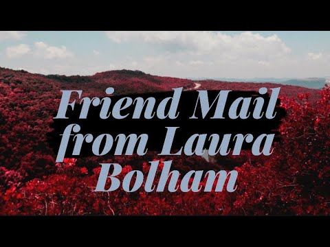 You've Got Mail - Friend Mail from Laura Bolham