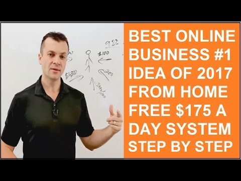 Online business from home opportunity 2017 Free access to $175 a day system