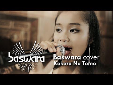 KOKORO NO TOMO  [COVER - BASWARA]