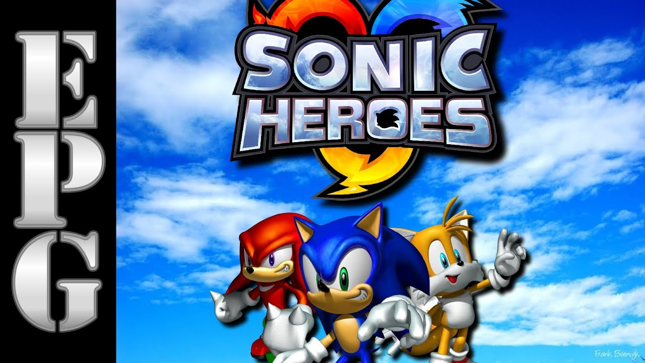EPG Review: Why Sonic Heroes Is NOT The First Dark Age Game