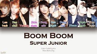 Super Junior (슈퍼주니어) – Boom Boom (나쁜 여자) (Color Coded Lyrics) [Han/Rom/Eng]