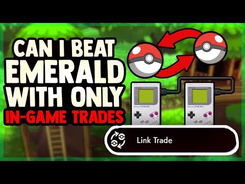 Can I Beat Pokemon Emerald With Only IN-GAME TRADES? (NO ITEMS)