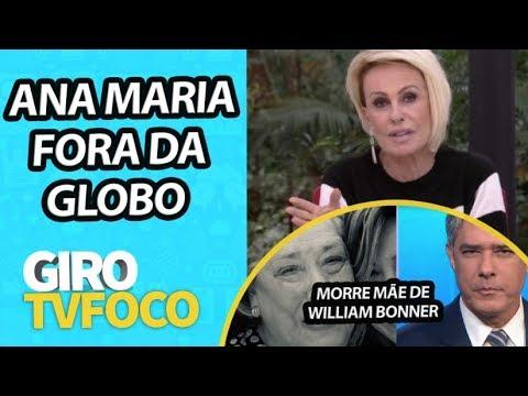 GIRO TV FOCO: Ana Maria Braga fala sobre sua saída da Globo