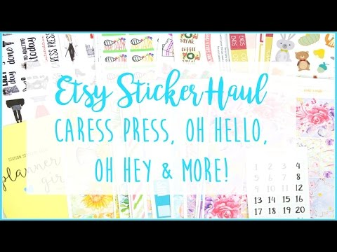 Etsy Sticker Haul // Caress Press, Oh Hello, Oh Hey & More!
