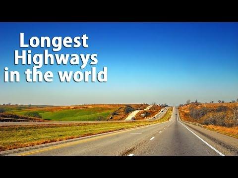 Top 10 Longest Highways In The World | Biggest Highways