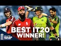 THE BEST IT20!   As Voted for by You!   England v Pakistan 3rd IT20   IT20 World Cup of Matches