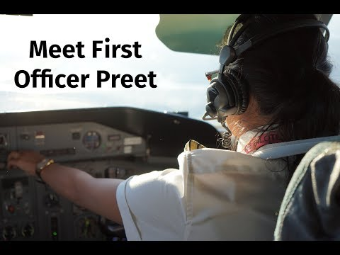 Meet First Officer Preet