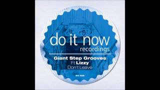Giantstep Grooves Ft. Lizzy - Don