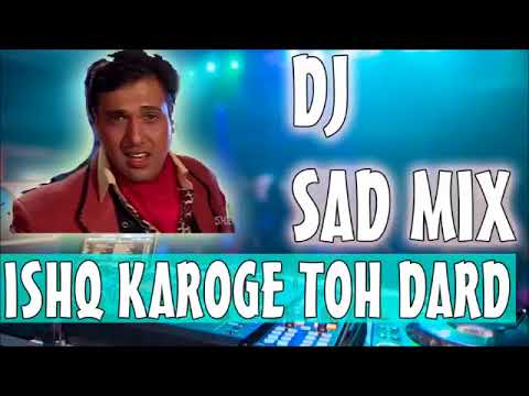 ISHQ Karoge To Dard Milega ||Govinda Hits|| Latest Hindi Remix Song ||