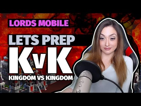 Lords Mobile - Let's Prep For KvK