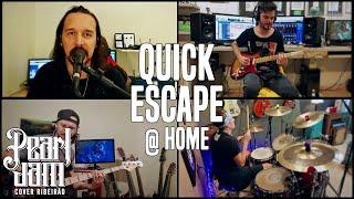 Quick Escape - Pearl Jam Cover Ribeirão (Quarentine Vídeo)