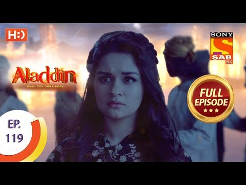 Aladdin - Ep 119 - Full Episode - 29th January, 2019