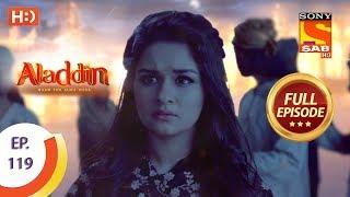 Aladdin - Ep 119 - Full Episode - 29th January, 2019