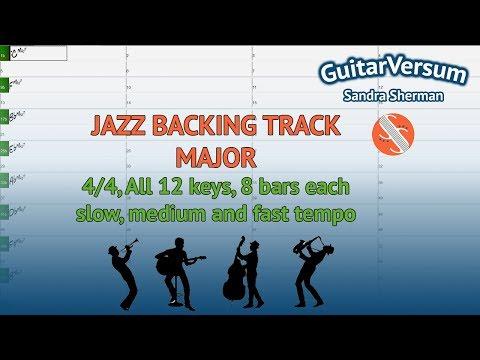 JAZZ BACKING TRACK  MAJOR Playback  12 keys  slow, medium, fast