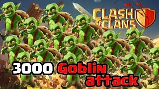 Clash of Clans - 3000 Goblins Raid (Massive Gameplay)