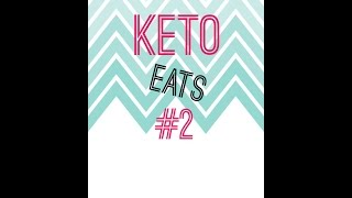 Keto Eats #2 | What Im Eating While  In Ketosis
