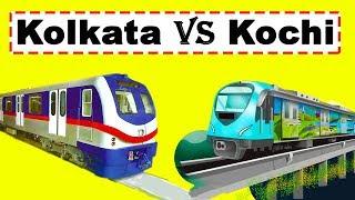 Kolkata Metro vs Kochi Metro Comparison