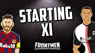 🔥The Starting XI🔥 Feat Ronaldo, Messi & 9 more Frontmen! Frontmen Season 1.2