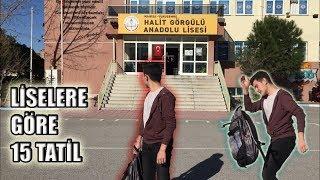 Liselere Göre 15 Tatil (vine)