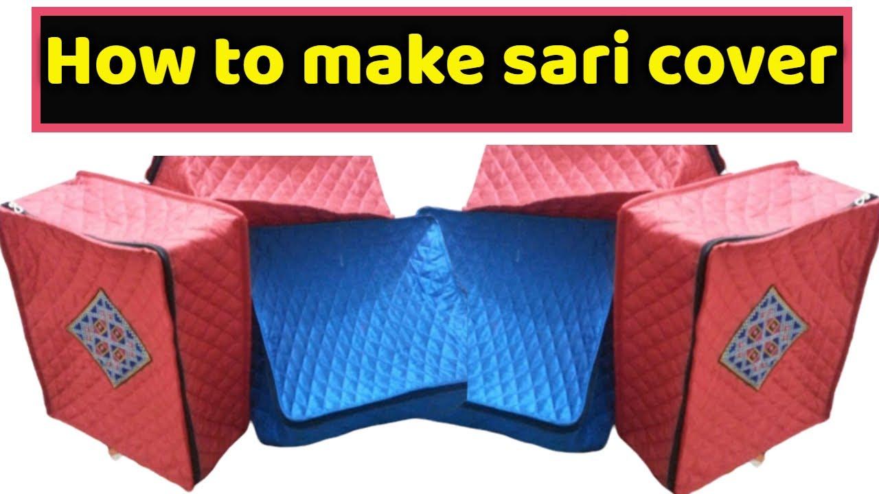 Sari Cover Make At Home Diy Sari Cover Cutting And