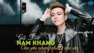Giả Dối - Nam Khang [Video Lyrics]