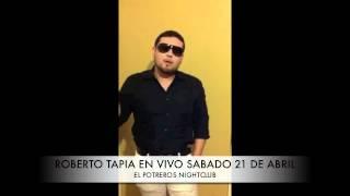ROBERTO TAPIA INVITACION AL POTRERO NIGHTCLUB