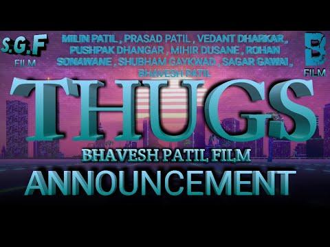 THUGS_ OFFICIALS _ NAME ANNOUNCEMENT (MARATHI) BHAVESH PATIL PRODUCES BY  SAGAR GAWAI FILM