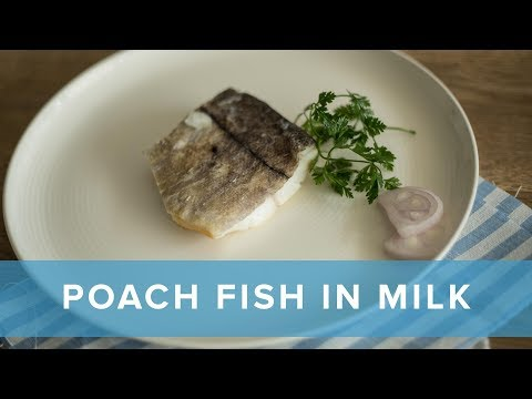 How To Poach Fish In Milk   A Classic Breakfast   Fish For Thought