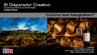 "El DISPARADOR CREATIVO "" Leer Fotos"""