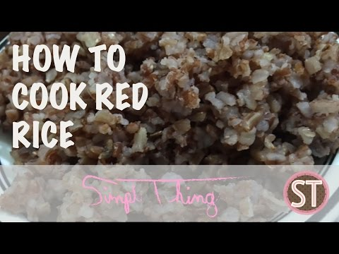 HOW TO COOK RED/BROWN RICE | HEALTH BENEFITS