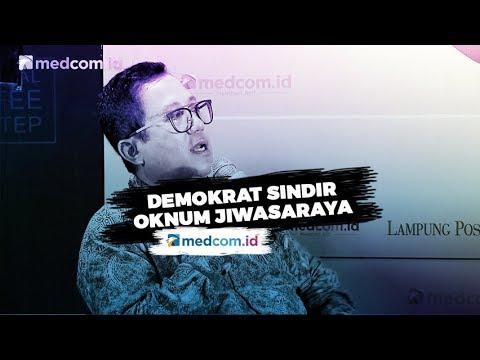 Demokrat Sindir Oknum Jiwasraya Pernah Masuk Kabinet Jokowi