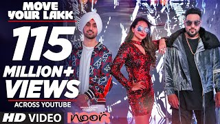 Move Your Lakk  Song | Noor | Sonakshi Sinha & Diljit Dosanjh, Badshah | T-Series
